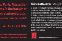 Montréal, Paris, Marseille : la ville dans la littérature et le cinéma contemporains