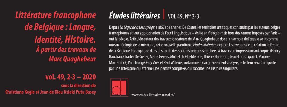 Littérature francophone de Belgique : Langue, Identité, Histoire. À partir des travaux de Marc Quaghebeur